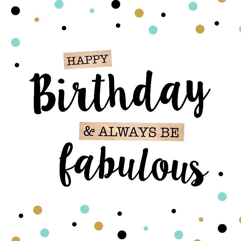 Verjaardagskaarten - Verjaardagskaart Fabulous Stippen