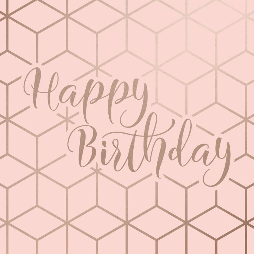 Verjaardagskaarten - Verjaardagskaart Happy Birthday geometrisch patroon roze