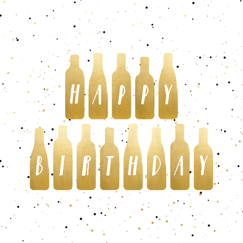 Verjaardagskaarten - Verjaardagskaart 'Happy Birthday' gouden wijnflessen