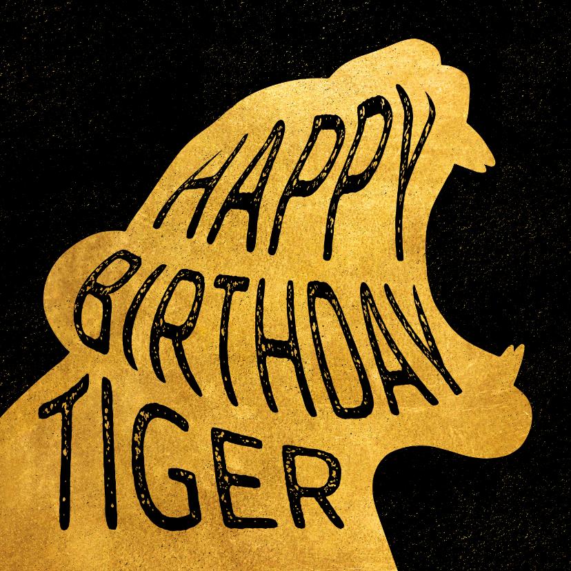 Verjaardagskaarten - Verjaardagskaart 'Happy Birthday Tiger' goud