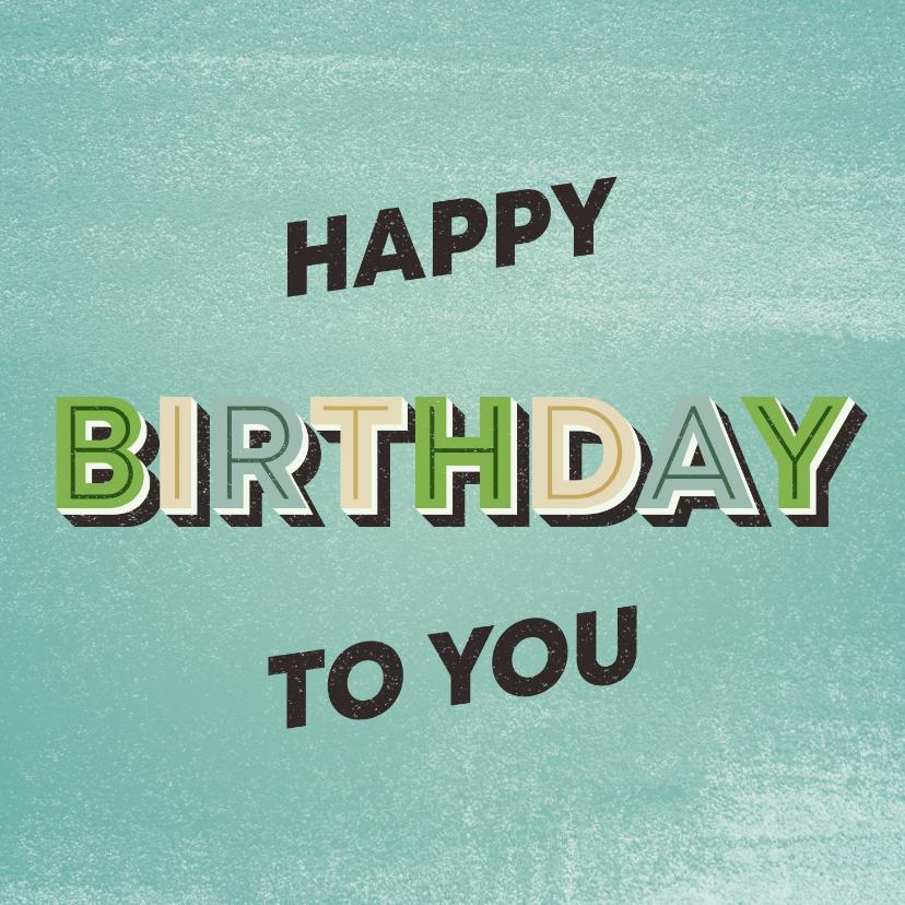 Verjaardagskaarten - Verjaardagskaart happy birthday to you retro man