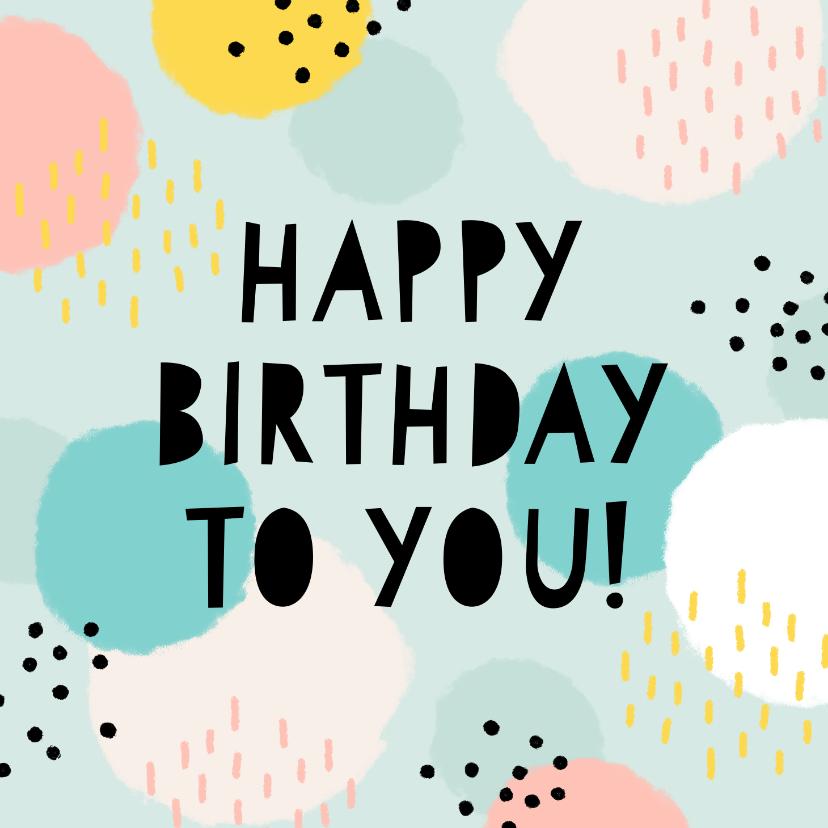 Verjaardagskaarten - Verjaardagskaart 'happy birthday' vrolijke stippen & strepen