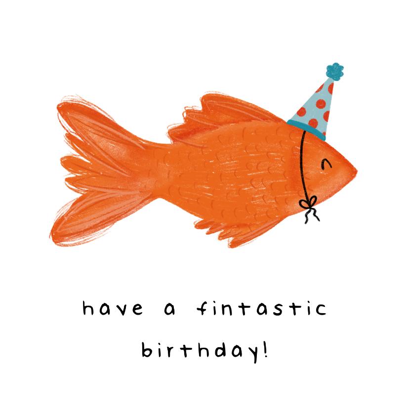 Verjaardagskaarten - Verjaardagskaart have a fintastic birthday met vis