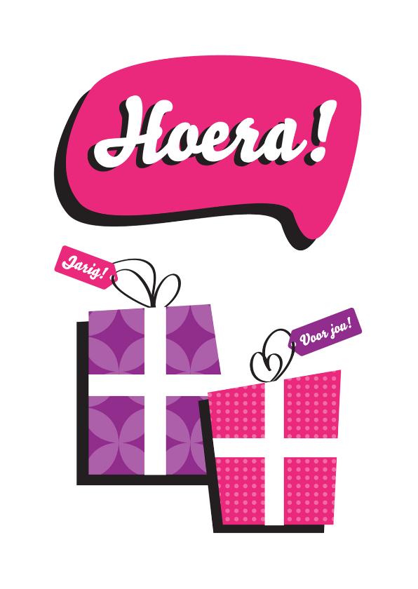 Verjaardagskaarten - Verjaardagskaart hoera cadeautjes