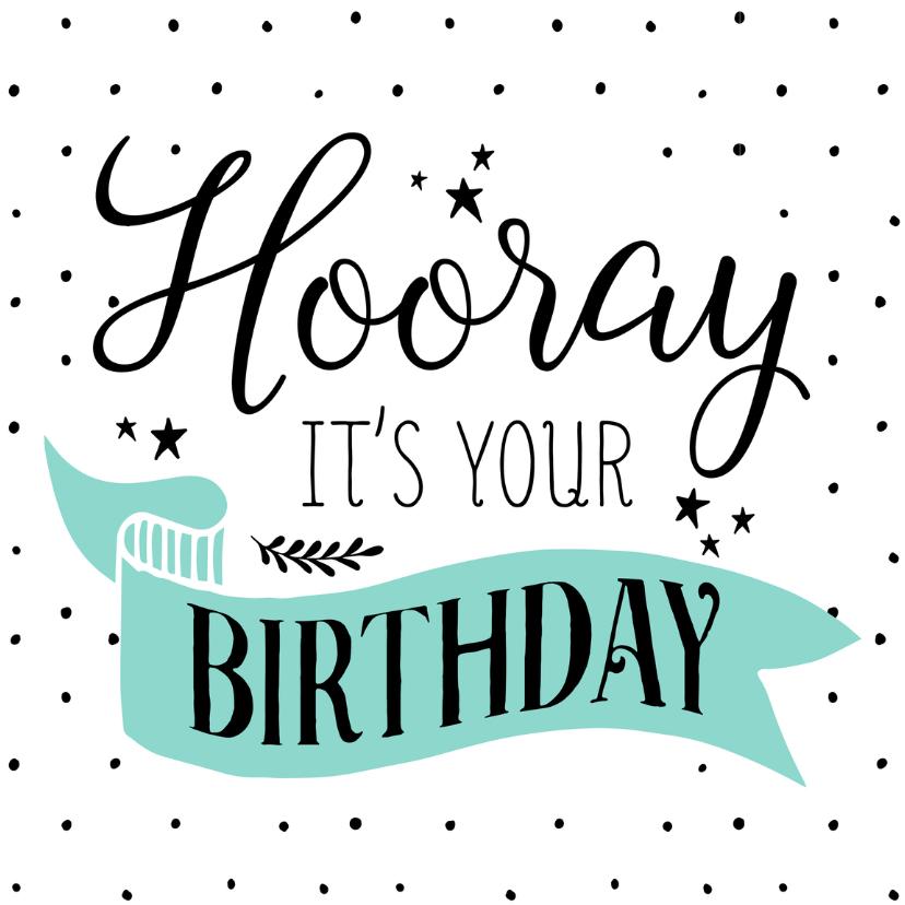 Verjaardagskaarten - Verjaardagskaart Hooray 99