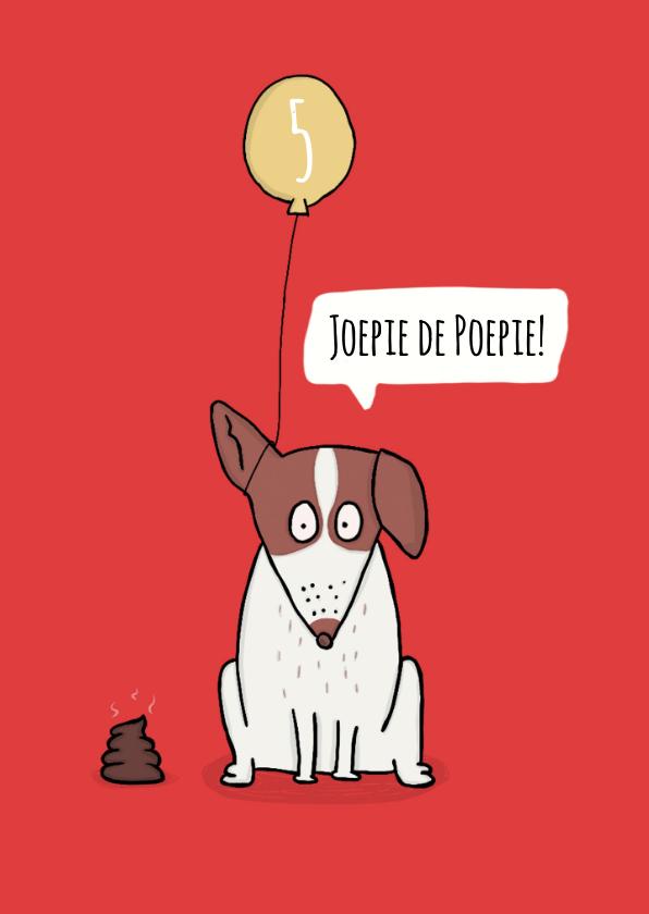 Verjaardagskaarten - Verjaardagskaart joepie de poepie drolletje