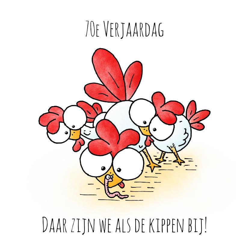 Verjaardagskaarten - Verjaardagskaart kipjes - Daar zijn we als de kippen bij!