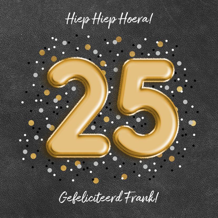 Verjaardagskaarten - Verjaardagskaart met folieballon '25', confetti en leerlook