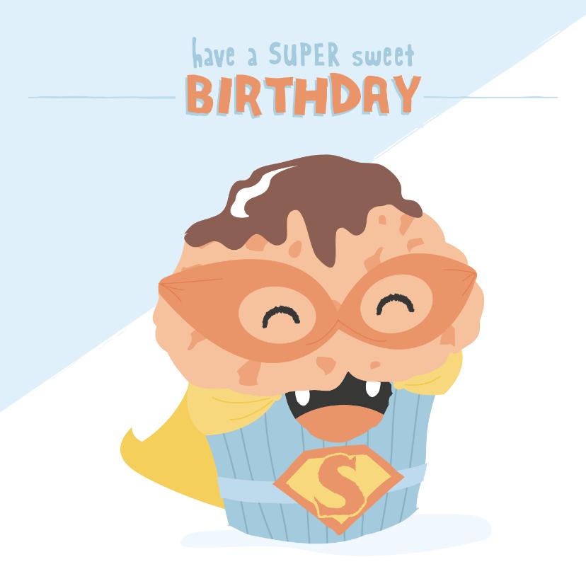 Verjaardagskaarten - Verjaardagskaart met illustratie van een SUPER muffin