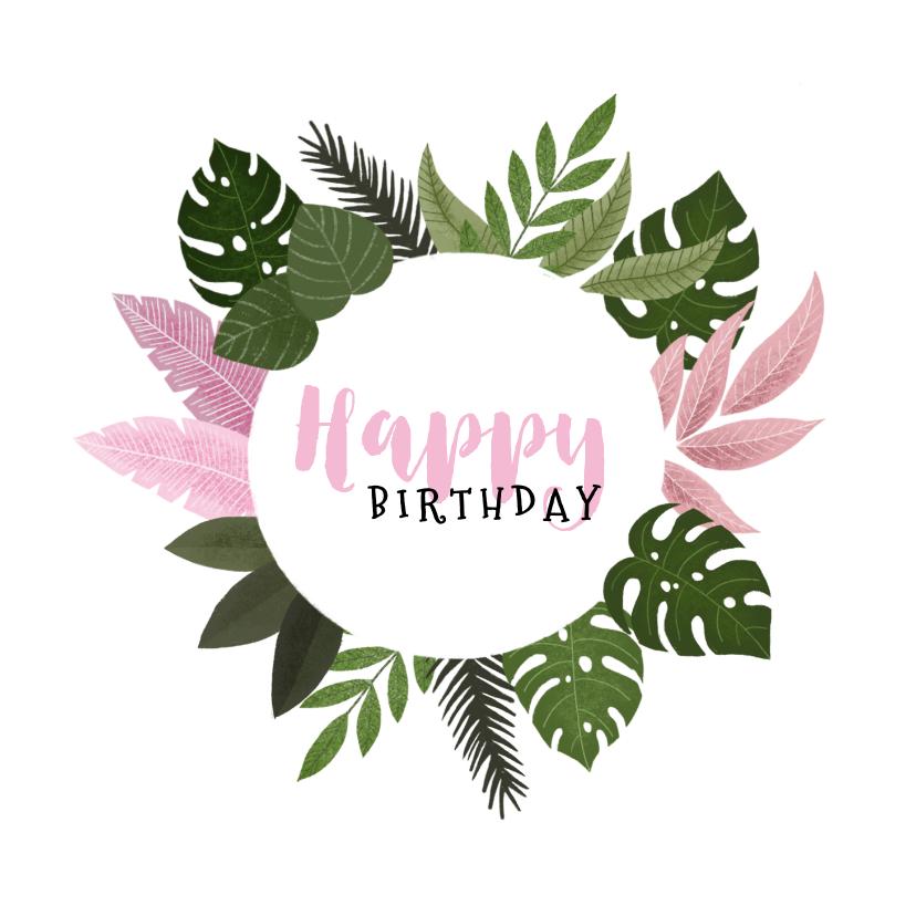 Verjaardagskaarten - Verjaardagskaart met plantjes voor een vrouw