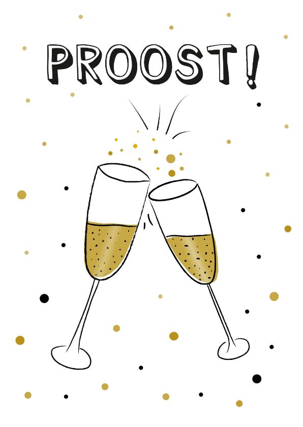 Verjaardagskaarten - Verjaardagskaart met proost! tekst en twee champagneglazen