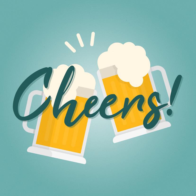 Verjaardagskaarten - Verjaardagskaart met proostende bierglazen Cheers!