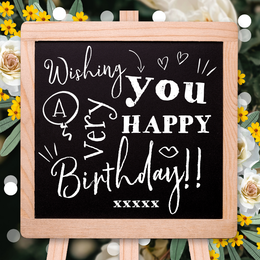 Verjaardagskaarten - Verjaardagskaart met trendy krijtbord typografisch bloemen