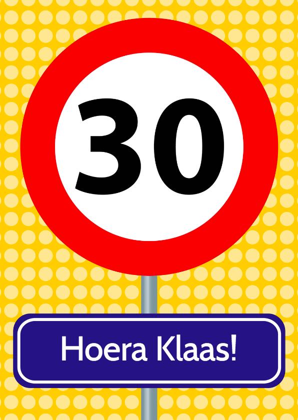 Verjaardagskaarten - verjaardagskaart met verkeersbord 30