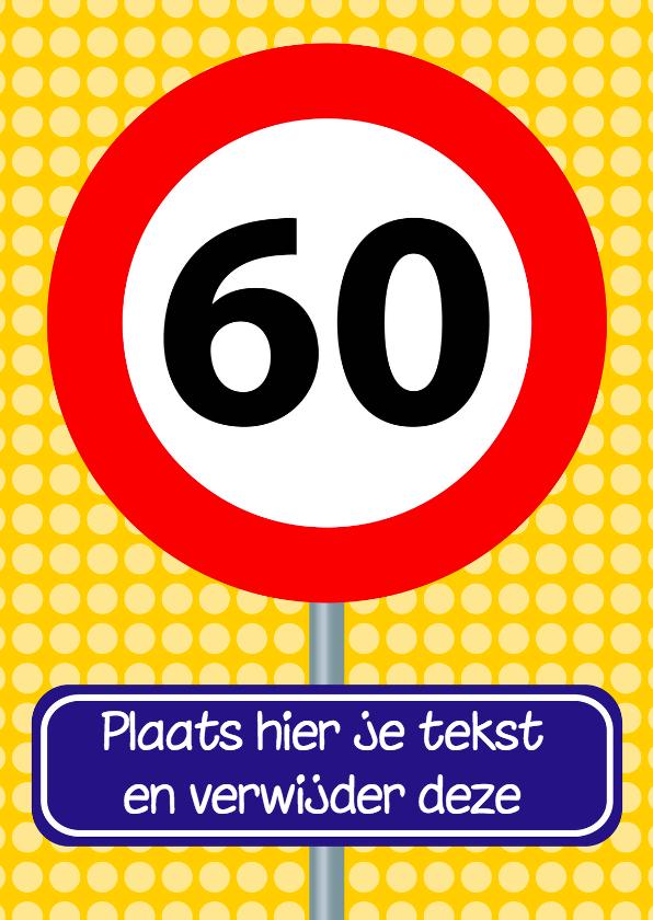 Verjaardagskaarten - verjaardagskaart met verkeersbord 60