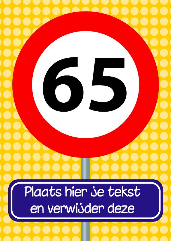 Verjaardagskaarten - verjaardagskaart met verkeersbord 65