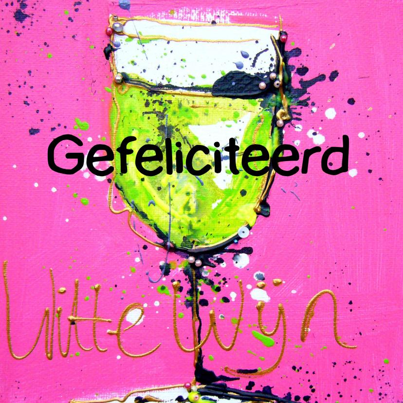 Verjaardagskaarten - verjaardagskaart met witte wijn