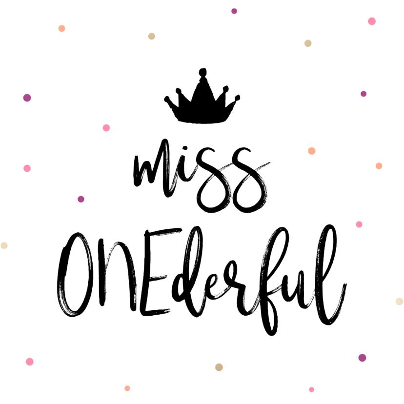 Verjaardagskaarten - Verjaardagskaart Miss ONEderful