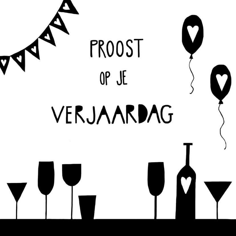 Verjaardagskaarten - Verjaardagskaart proost op je verjaardag zwart-wit