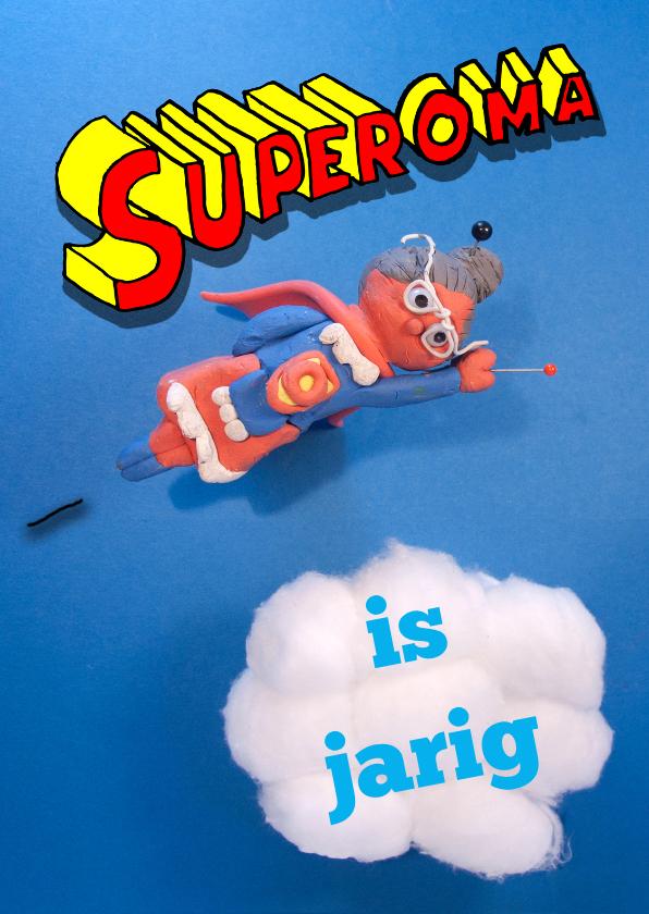 Verjaardagskaarten - Verjaardagskaart Super oma is jarig