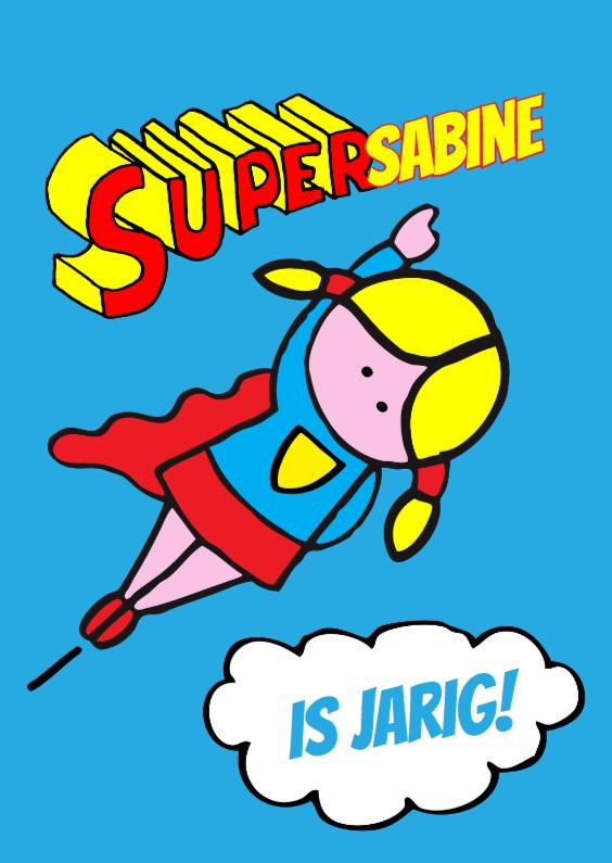 Verjaardagskaarten - Verjaardagskaart supergirl jarig meisje blond