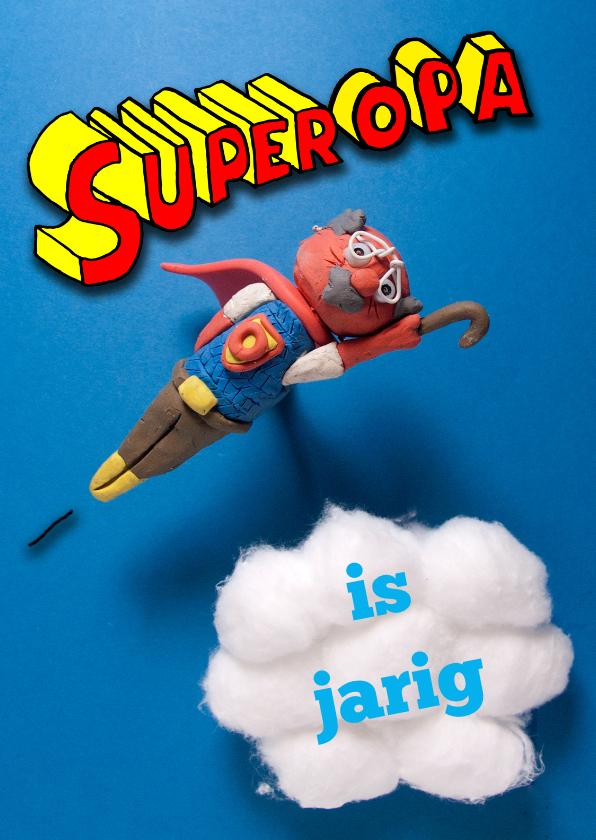 Verjaardagskaarten - Verjaardagskaart Superopa is jarig