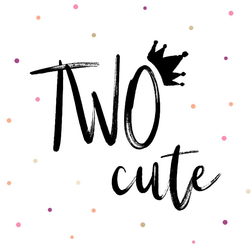 Verjaardagskaarten - Verjaardagskaart TWO cute