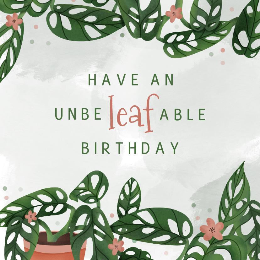 Verjaardagskaarten - Verjaardagskaart unbeleafable met planten en confetti