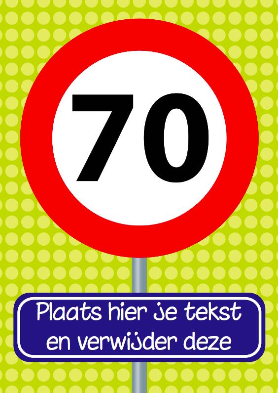 Verjaardagskaarten - verjaardagskaart verkeersbord 70 jaar