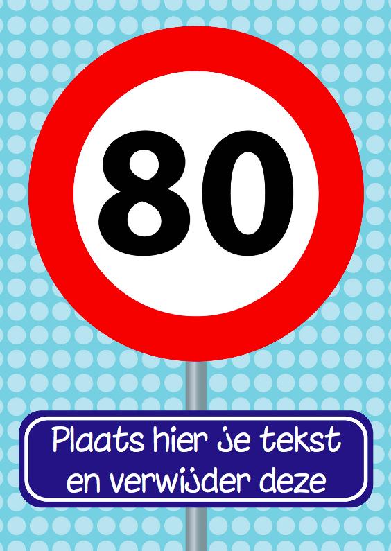 Verjaardagskaarten - Verjaardagskaart verkeersbord 80