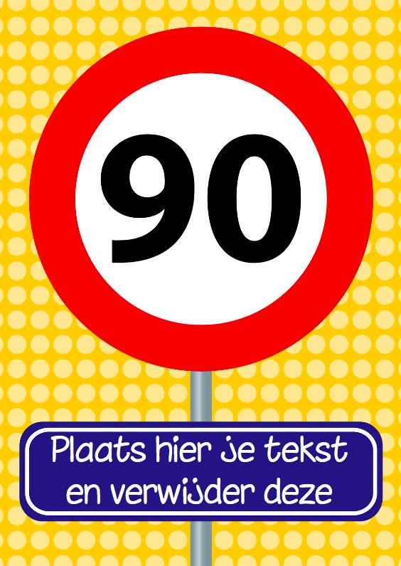 Verjaardagskaarten - Verjaardagskaart verkeersbord 90 jaar