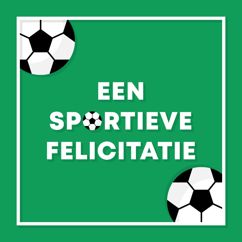 Verjaardagskaarten - Verjaardagskaart voetbal sportieve felicitatie