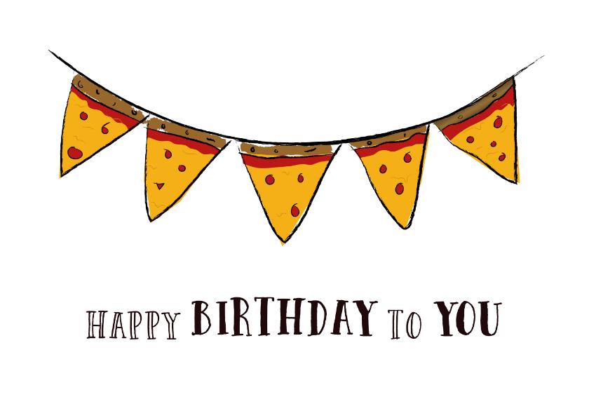 Verjaardagskaarten - Verjaardagskaart voor pizzaliefhebbers met slinger van pizza