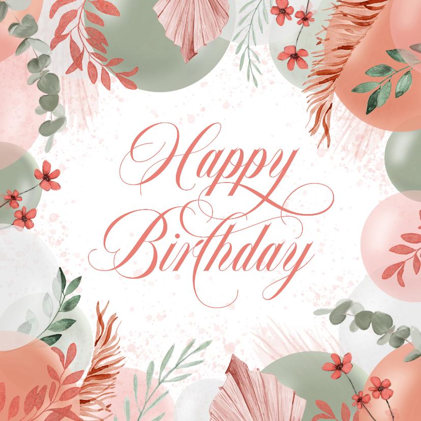 Verjaardagskaarten - Verjaardagskaart vrouw bloemen ballonnen happy birthday