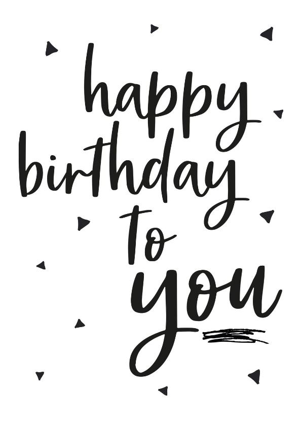 Verjaardagskaarten - Verjaardagskaart -zwart wit driehoek