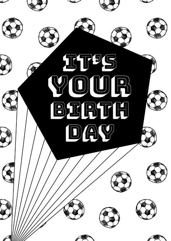 Verjaardagskaarten - Verjaardagskaart zwartwit voetballen