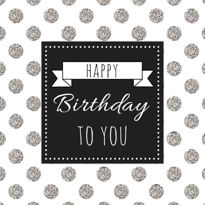 Verjaardagskaarten - Verjaardagskaartje ZwartWit - WW