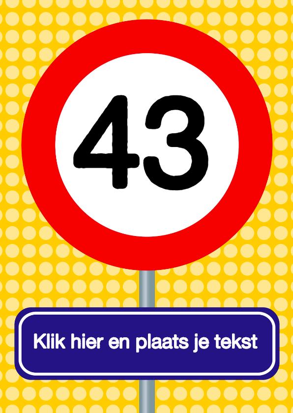 Verjaardagskaarten - Verkeersbordkaart Zelf aanpassen