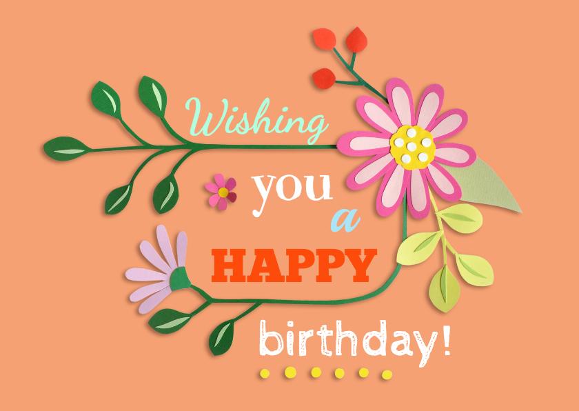 Verjaardagskaarten - Wishing you ... bloemen