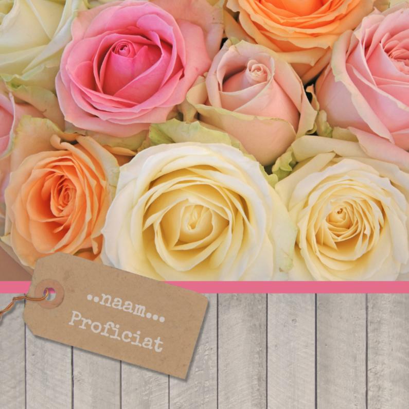 Verjaardagskaarten - Zachte kleur rozen met hout