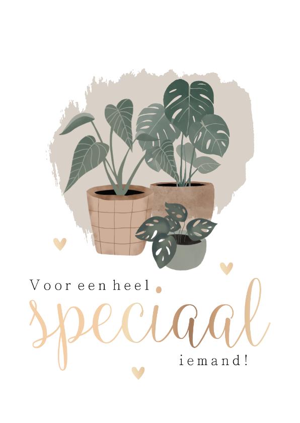 Vriendschap kaarten - Botanische kaart 'Voor een heel speciaal iemand'