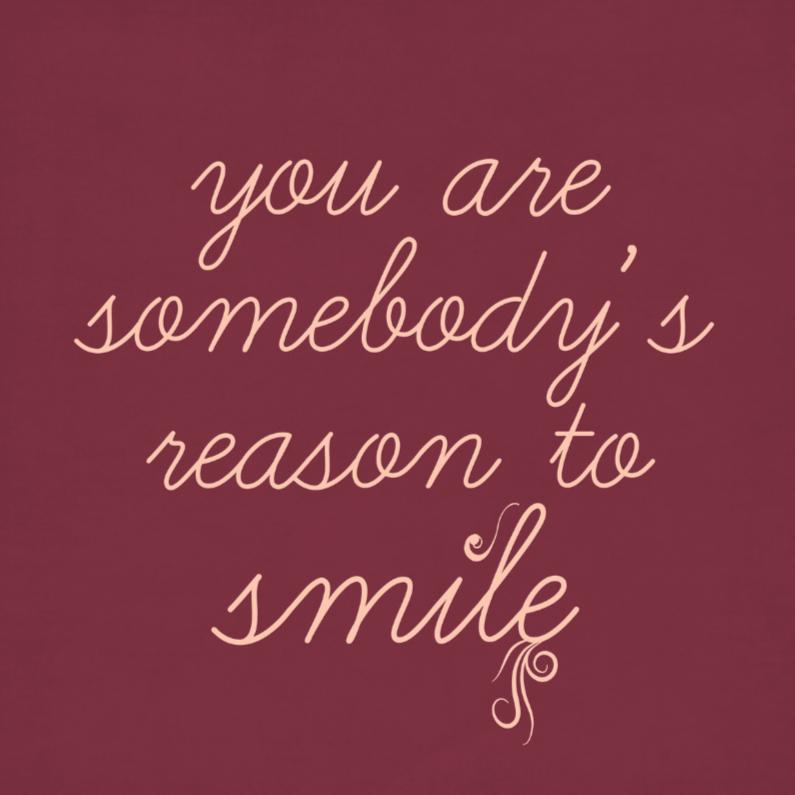 Vriendschap kaarten - reason to smile