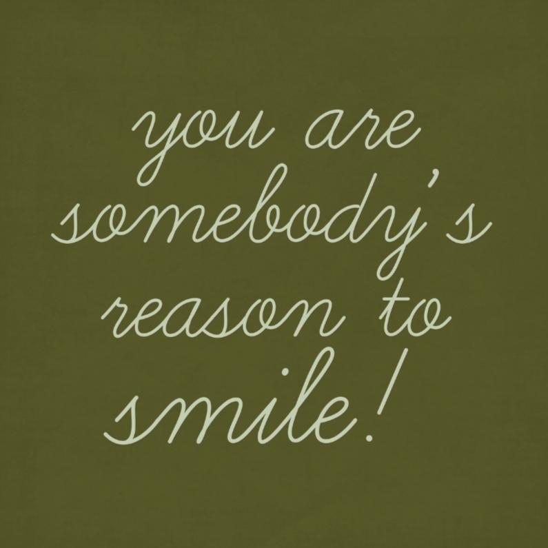 Vriendschap kaarten - Vriendschapskaart Reason to smile