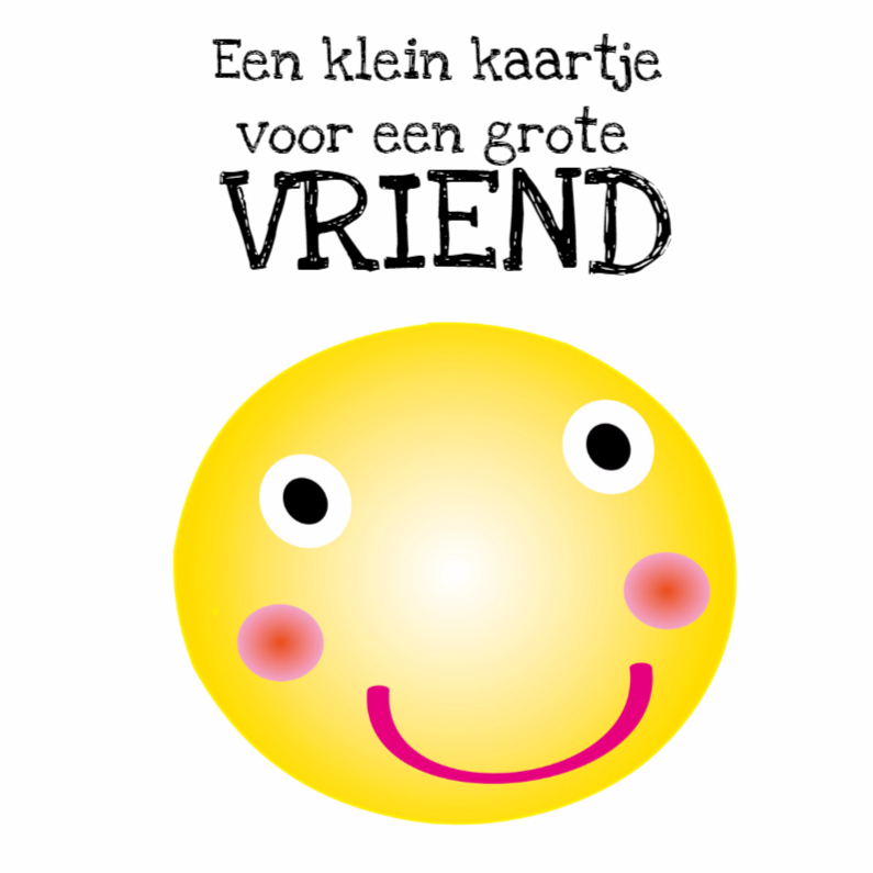 Zomaar kaarten - Vriendschapskaart smiley