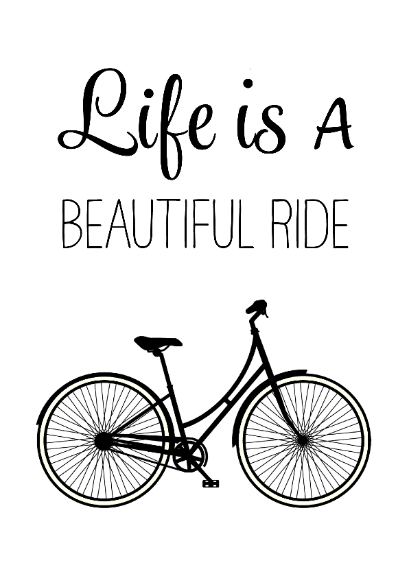 Woonkaarten - Woonkaart - Life is a beautiful ride - omafiets