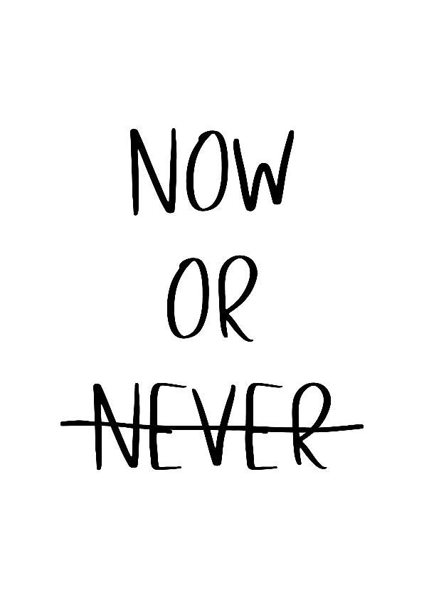 Woonkaarten - Woonkaart 'Now or Never'