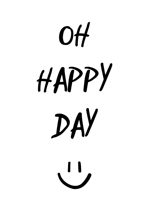 Woonkaarten - Woonkaart 'Oh happy day' met smiley