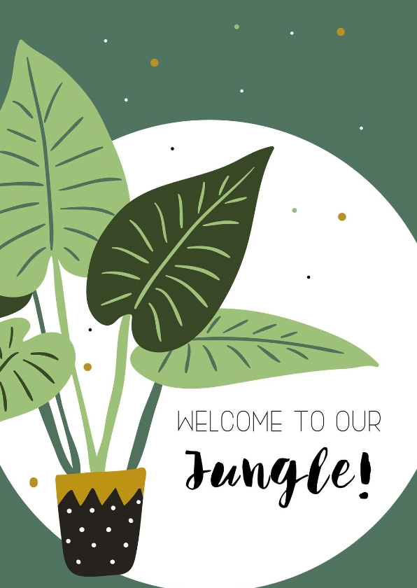 Woonkaarten - Woonkaart: Welcome to our jungle
