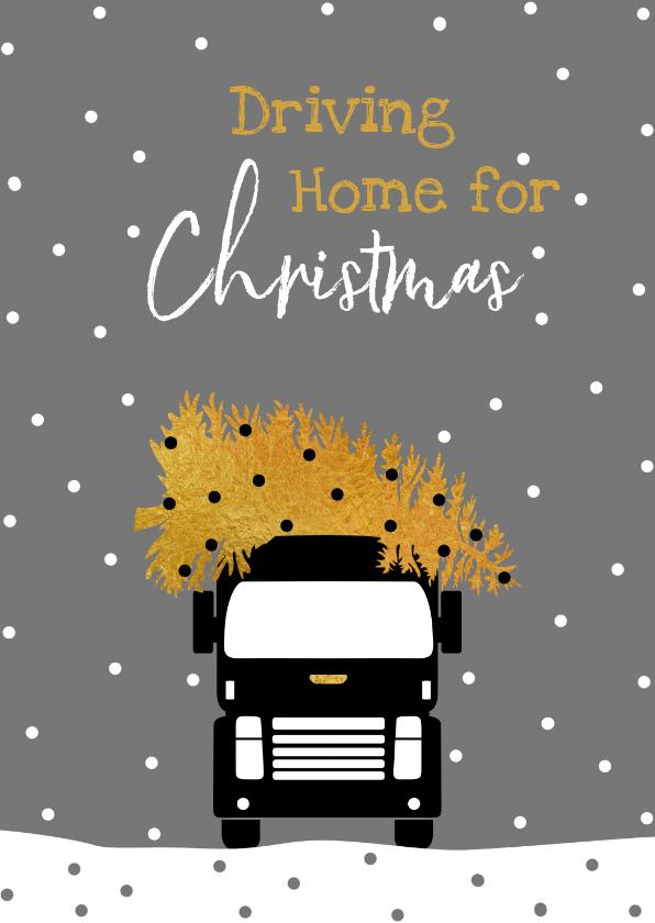 Zakelijke kerstkaarten - Driving Home For Christmas met kerstboom en truck