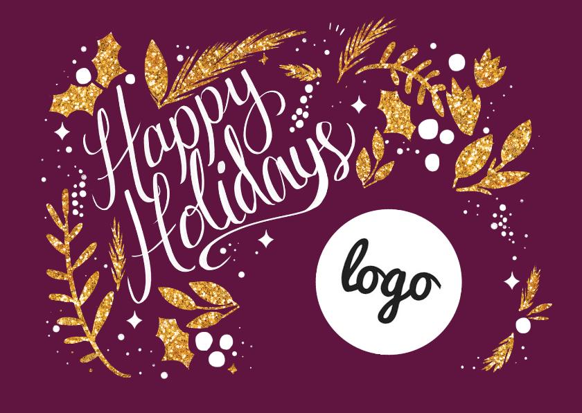 Zakelijke kerstkaarten - Happy Holidays goud met logo